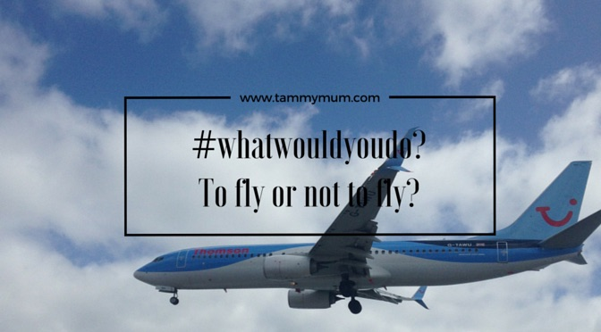 #whatwouldyoudo? To fly or not to fly?