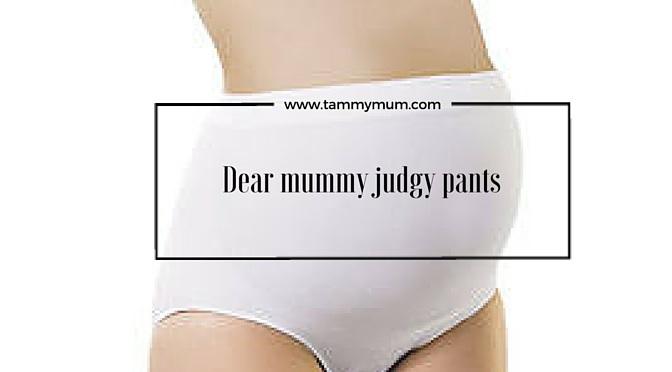 Dear mummy judgy pants