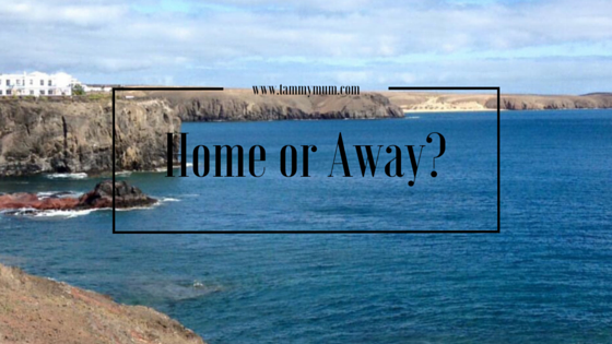 Home or Away?