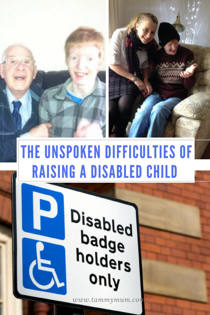 The unspoken difficulties of raising a disabled child. The hardships that we don't always talk about and why we should when raising and caring for disabled children. #carer #disability #SEN #disabled #SENparenting