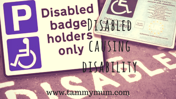 Disabled causing disability