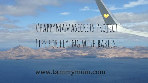 #happymammasecrets – tips for flying with babies.