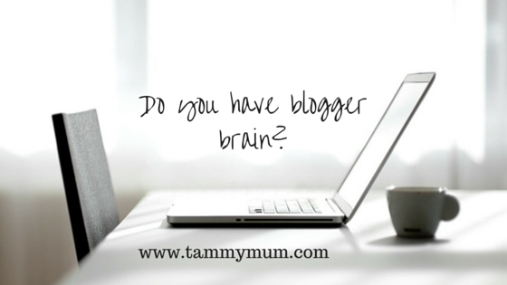 Do you have blogger brain?