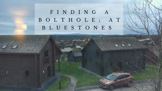 Finding Our Bolthole; At Bluestones