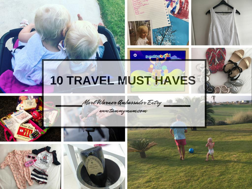 10 Travel Must Haves; #markwarnermum