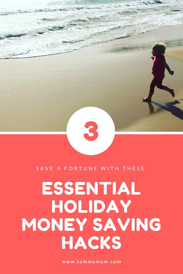 Essential money saving tips, saving you a fortune on your holiday