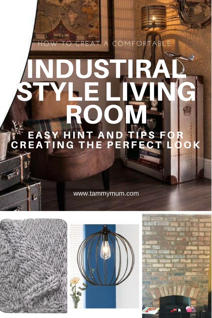How to create a comfortable industrial style living room tammymum - Stylishly comfortable living room ideas and tips you must know ...