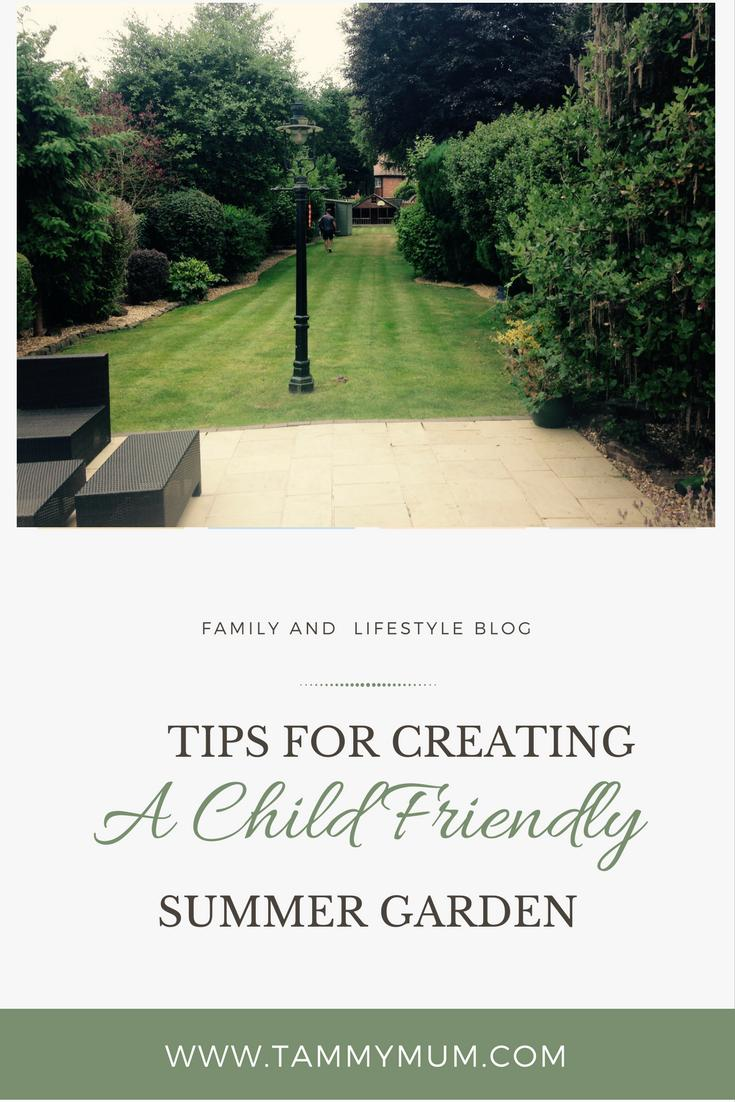Top tips for creating a  perfect child friendly summer garden for all the family to enjoy.