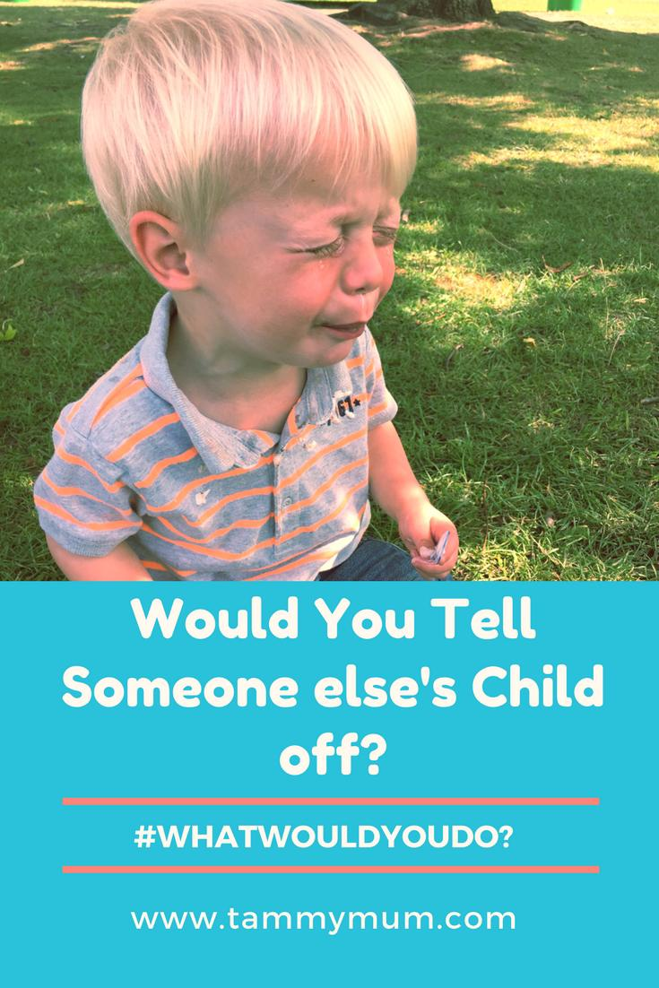 #whatwouldyoudo? Would you tell off someone else's child? Where is the line in disciplining someone else's children? What is acceptable and what is not acceptable? Here's my thoughts.