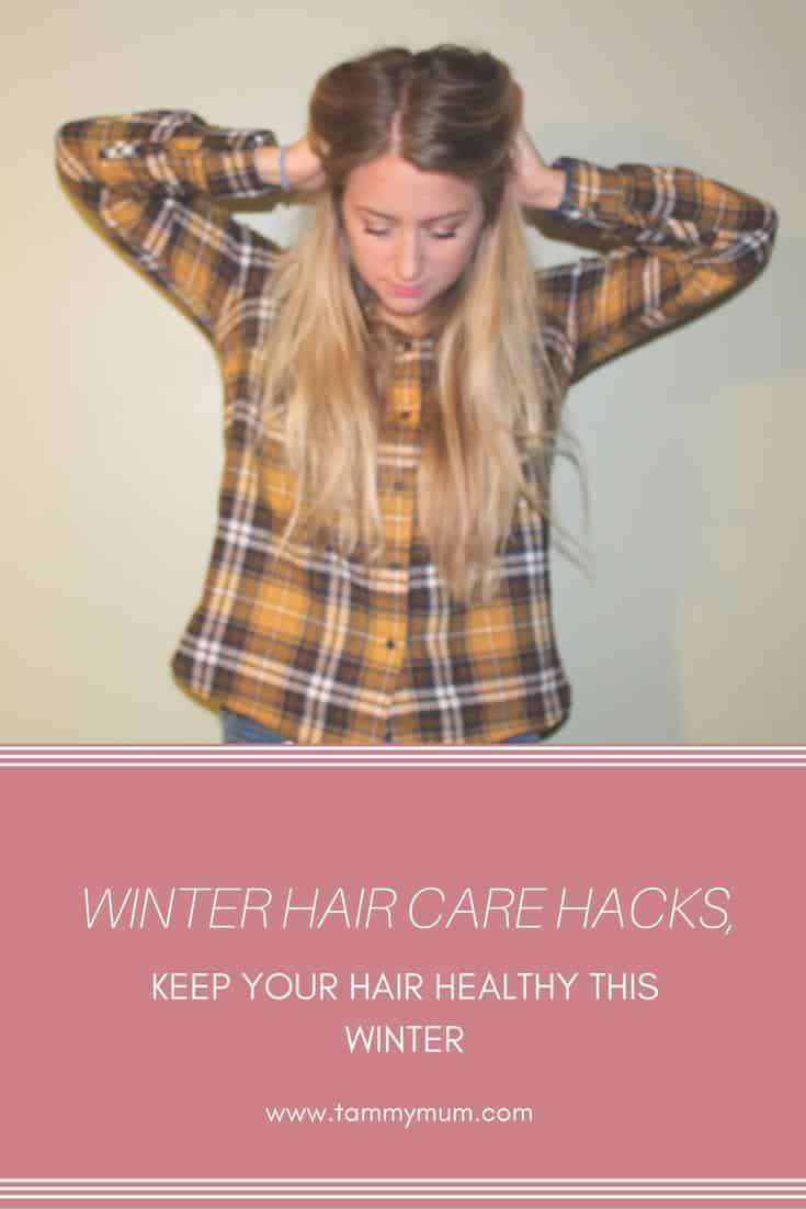 Winter Hair Care Hacks. Top tips and advice for keeping your hair healthy this winter.